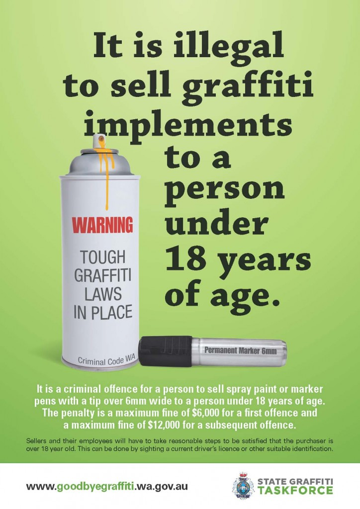 Poster: It is illegal to sell graffiti implements to a person under 18 years